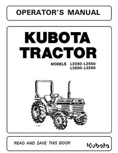 kubota l series l2250 l2550 l2850 l3250 tractor operator s manual rh ebay com kubota l2550 service manual pdf kubota l2550 operator's manual