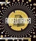 Angelmaker by Nick Harkaway (CD-Audio, 2012)