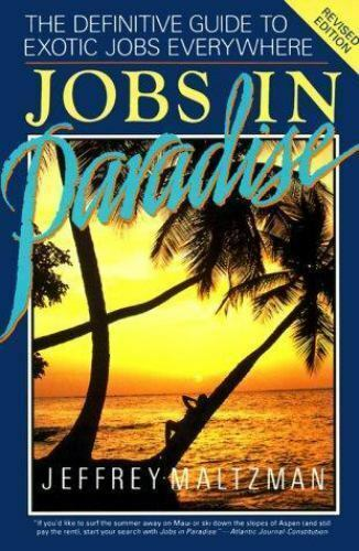 Jobs in Paradise by Jeffrey Maltzman