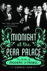 Midnight at the Pera Palace von Charles King (2015, Taschenbuch)