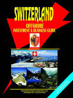 Switzerland Offshore Investment Guide by International Business Publications, USA (Paperback / softback, 2005)