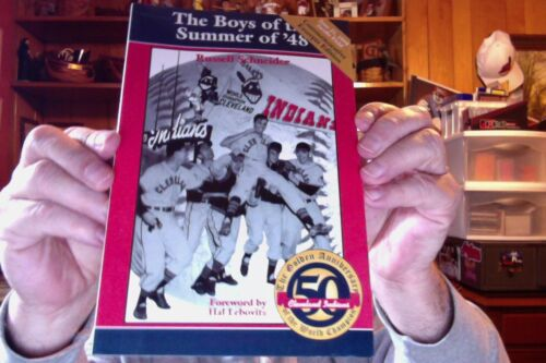 CLEVELAND INDIANS BOYS OF SUMMER 1948 SGA BY RUSS SCHNEIDER 70 PAGES