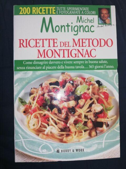 Ricette nel metodo Montignac 200 ricette a colori Hobby & Work 2005 NUOVO