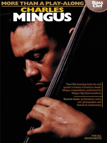 Charles Mingus More Than a Play-Along Bass Clef Edition Instrumental J 000841435