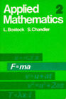 Applied Mathematics: v. 2 by S. Chandler, L. Bostock (Paperback, 1976)