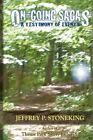 On-going Sagas a Testimony of Events by Jeffrey P Stoneking 9781438924830