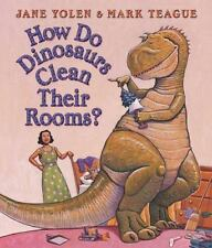 How Do Dinosaurs...: How Do Dinosaurs Clean Their Rooms? by Jane Yolen (2004, Board Book)