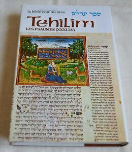 Tehilim Les Psaumes tome 2 bible commentée XXXI-LV TBE