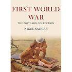 First World War The Postcard Collection by Nigel Sadler (Paperback, 2014)
