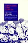 Tidewater Time Capsule: History beneath the Patuxent by Donald Shomette (Hardback, 1995)