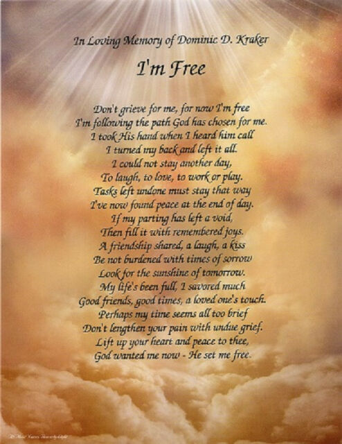 I'M FREE Personalized Bereavement Poem Gifts For Lost Loved One ***L@@K***