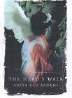 The Hero's Walk by Anita Rau Badami (Hardback, 2001)