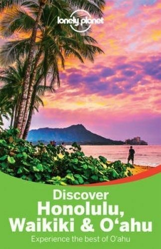 1 of 1 - Lonely Planet Discover Honolulu, Waikiki And Oahu Lonely Planet 9781743214589