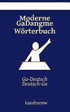 GaDangme Kasahorow: Moderne Gadangme Wörterbuch : Ga-Deutsch, Deutsch-Ga by...