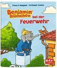 Benjamin Blümchen bei der Feuerwehr - Maxi von Klaus-P. Weigand (2014, Taschenbuch)