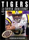 The LSU Tigers Trivia Challenge: The Unofficial Test for LSU Fans by Sourcebooks (Paperback / softback, 2008)
