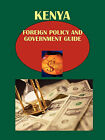 Kenya Foreign Policy and Government Guide by International Business Publications, USA (Paperback / softback, 2010)