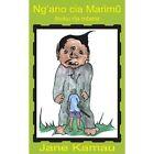 Ng'ano CIA Marimu Ibuku Ria Mbere 9781418424558 by Jane Kamau Book