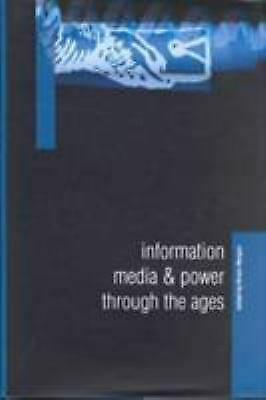 Information, Media and Power Through the Ages by Morgan, Hiram