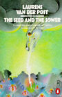 The Seed and the Sower by Laurens Van der Post (Paperback, 1973)