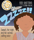 Talking Tales: Zzzzz!!: Samuel, the Night and the Curious Calling Voice by Bob Hartman (Paperback, 2015)