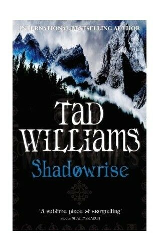 Shadowrise: Shadowmarch Quartet Book 3 by Williams, Tad 1841492965 The Cheap