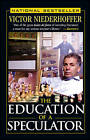 The Education of a Speculator by Victor Niederhoffer (Paperback, 1998)