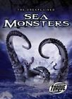Sea Monsters by David Schach 9781600146442 Hardback 2012