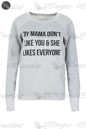 Damen MY MAMA LIED DONT´T LIKE YOU Sweatshirt Damen Langärmelig Fleece