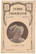 ECHOS-PROGRAMME n°107 Elmire Vautier LE BAILLON Montage d'un film 1920