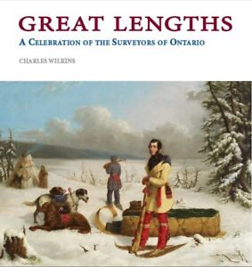 Greath-Lengths-A-Celebration-of-the-Surveyors-of-Ontario-by-Charles-Wilkins