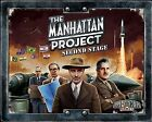 The Manhattan Project Expansion Second Stage