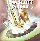 Target by Tom Scott (CD, Oct-2007, Wounded Bird)