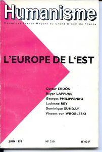 REVUE-GRAND-ORIENT-HUMANISME-n-210-Juin-1993-L-039-Europe-de-l-039-est-FRANC-MACONNERIE