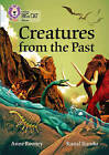 Creatures from the Past: Band 17/Diamond by Anne Rooney (Paperback, 2016)