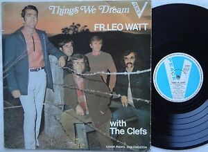 FATHER-LEO-WATT-amp-THE-CLEFS-Things-We-Dream-RARE-Oz-Christian-LP-039-71-Xian-Pop-FR