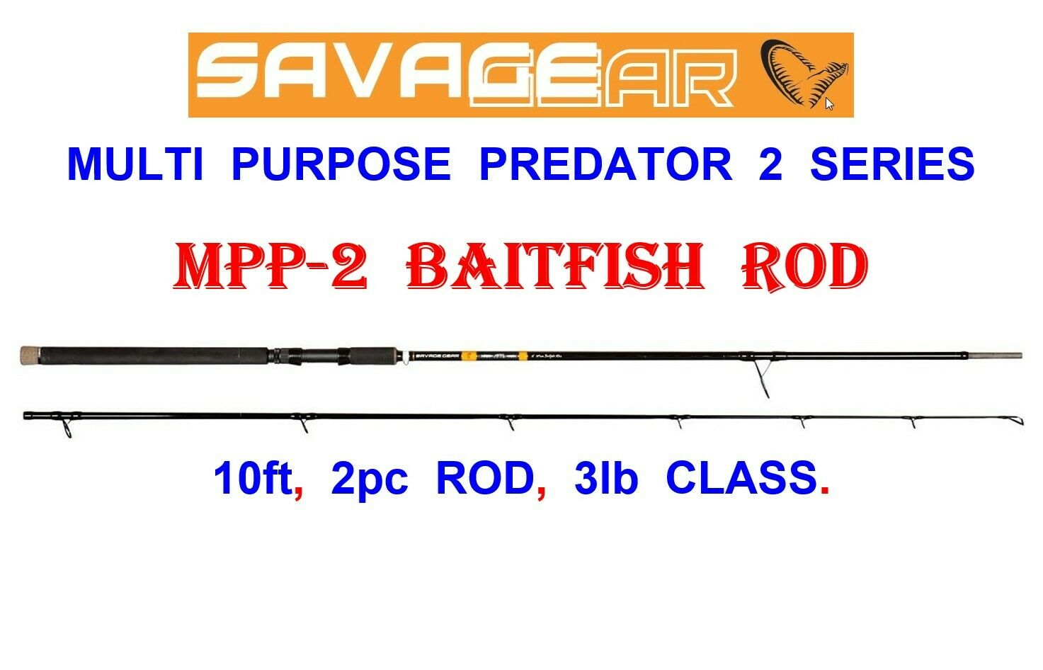 SAVAGE GEAR MPP 2 BAITFISH ROD 10ft 2pc 3lb MULTI PURPOSE PREDATOR 2 SERIES CCS