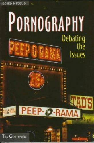 Pornography: Debating the Issues (Issues in Focus) [Library Binding] [Apr 01, ..