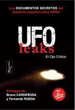 """libro """"UFOLEAKS: los documentos secretos del gobierno español sobre OVNIs"""""""