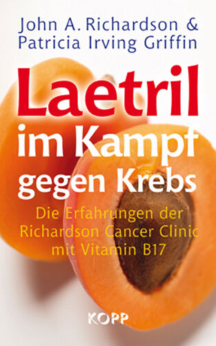 1 von 1 - Laetril im Kampf gegen Krebs von John A. Richardson und Patricia Irving...