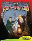 The Body-Snatcher by Magic Wagon (Hardback, 2014)