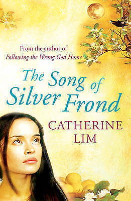 1 of 1 - Very Good, The Song of Silver Frond, Lim, Catherine, Book