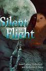 Silent Flight by Katherine J Panos, Janet Laessig Hollenbeck (Paperback / softback, 2001)