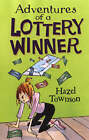 The Adventures of a Lottery Winner by Hazel Townson (Paperback, 2004)