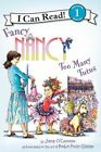 Fancy Nancy: Too Many Tutus by Jane O'Connor (Hardback, 2013)
