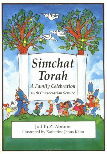 Simchat Torah: A Family Celebration With Consecration Service (English and Hebr