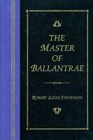 Robert Louis Stevenson - The Master Of Ballantrae - Hc 1st Edition 1995