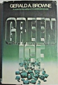 Green-Ice-SIGNED-by-Gerald-Browne-1st-ed-1976-crime-suspense-caper-HC-DJ-VG