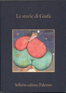 2001-LE-STORIE-DI-GIUFA-SICILIA-FIABE-NOVELLE-RACCONTI-POPOLARI-SICILIANI