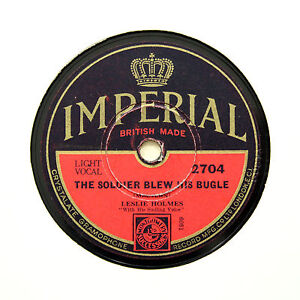 LESLIE-HOLMES-034-The-Soldier-Blew-His-Bugle-034-IMPERIAL-2704-78-RPM